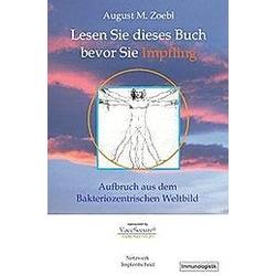Lesen sie dieses Buch bevor sie Impfling. August M. Zoebl  - Buch