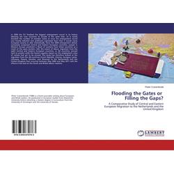 Flooding the Gates or Filling the Gaps? als Buch von Pieter Cranenbroek