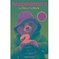 Paddington - Paddington: The Story Of The Movie - Buch