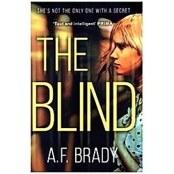The Blind. A. F. Brady  - Buch