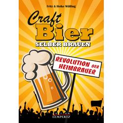 Craft-Bier selber brauen als Buch von Fritz Wölfing/ Fritz Wülfing