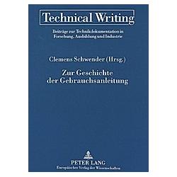 Zur Geschichte der Gebrauchsanleitung - Buch