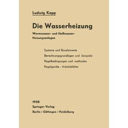 Die Wasserheizung als Buch von Ludwig Kopp