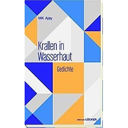 Krallen in Wasserhaut. MK Ajay  - Buch