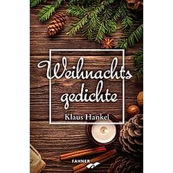 Weihnachtsgedichte. Klaus Hankel  - Buch