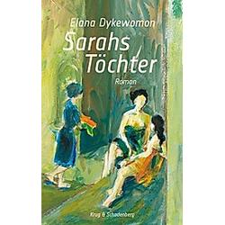 Sarahs Töchter. Elana Dykewomon  - Buch