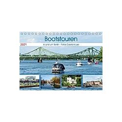 Bootstouren in und um Berlin (Tischkalender 2021 DIN A5 quer)