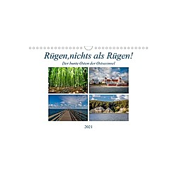 Rügen, nichts als Rügen! (Wandkalender 2021 DIN A4 quer)