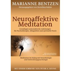 Neuroaffektive Meditation: Buch von Marianne Bentzen
