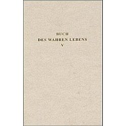 Das Buch des wahren Lebens: Bd.5 Unterweisung 111-142 - Buch