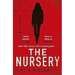 The Nursery. Asia Mackay  - Buch