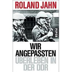 Wir Angepassten. Roland Jahn  - Buch