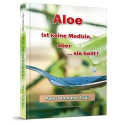 Aloe ist keine Medizin