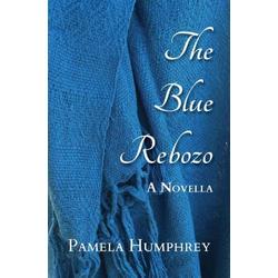The Blue Rebozo als Taschenbuch von Pamela Humphrey