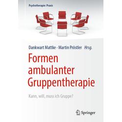 Formen ambulanter Gruppentherapie: Buch von