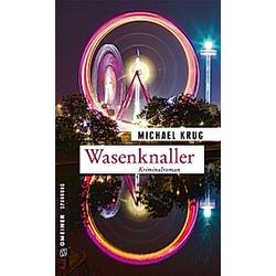 Wasenknaller. Michael Krug  - Buch