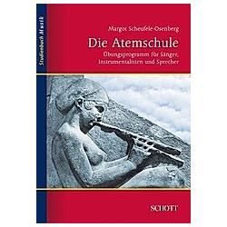 Die Atemschule. Margot Scheufele-Osenberg  - Buch