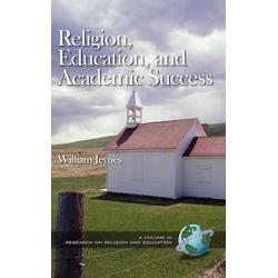 Religion Education and Academic Success (Hc) als Buch von William Jeynes