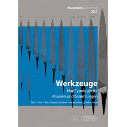 Axt; Feile Raspel Schaber; Hacke Haken Harke Haue als Buch von Gitta Böth/ Manfred Hartmann/ Viktor Pröstler