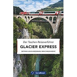 Glacier Express. Silvia Beckmann  Dietmar Beckmann  - Buch