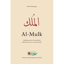 al-Mulk als Buch von Robert Breitinger