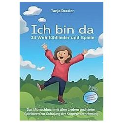 Ich bin da. Tanja Draxler  - Buch
