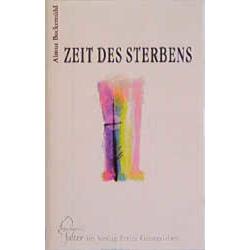 Zeit des Sterbens als Buch von Almut Bockemühl