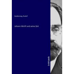 Johann Wiclif und seine Zeit als Buch von