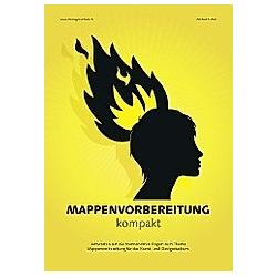 Mappenvorbereitung kompakt. Michael Kühnle  - Buch