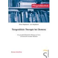 Tiergestützte Therapie bei Demenz: eBook von Eileen Hegedusch