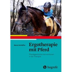 Ergotherapie mit Pferd: Buch von Maria Schläffer