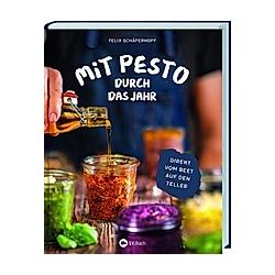 Mit Pesto durch das Jahr