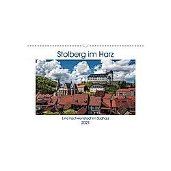 Stolberg im Harz (Wandkalender 2021 DIN A3 quer)