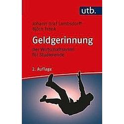 Geldgerinnung. Björn Frank  Johann Graf Lambsdorff  - Buch