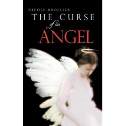 The Curse of an Angel als Buch von Nicole Brollier
