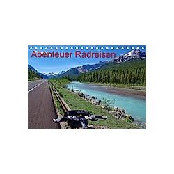 Abenteuer Radreisen (Tischkalender 2021 DIN A5 quer)