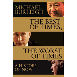 The Best of Times The Worst of Times: eBook von Michael Burleigh
