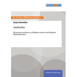 Antibiotika: eBook von Anja Schneider