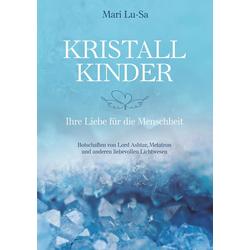 Kristallkinder als Buch von Mari Lu-Sa
