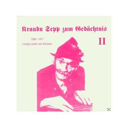 Kraudn Sepp - Zum Gedächtnis Ii, 1896-1977 (CD)
