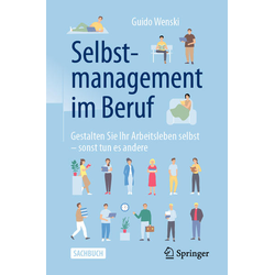 Selbstmanagement im Beruf: Buch von Guido Wenski