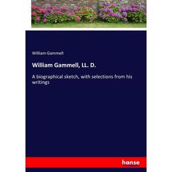 William Gammell LL. D. als Buch von William Gammell