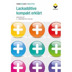Lackadditive kompakt erklärt als Buch von Bodo Müller