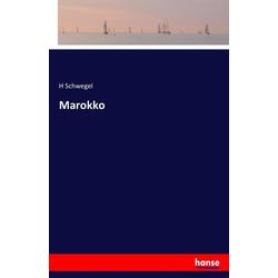 Marokko als Buch von H. Schwegel