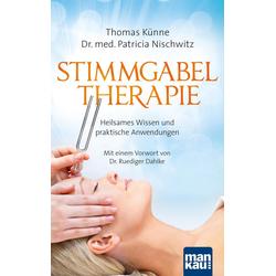 Stimmgabeltherapie: eBook von Thomas Künne/ Patricia Nischwitz