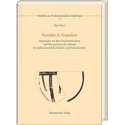 Fremdes in Anatolien als Buch von Ekin Kozal