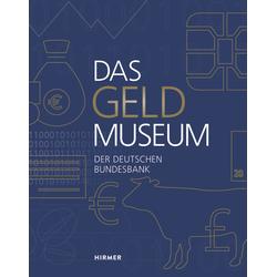 Das Geldmuseum der Deutschen Bundesbank als Buch von