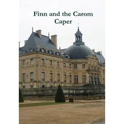 Finn and the Carom Caper als Buch von Michael Fitzalan