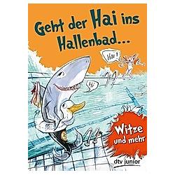 Geht der Hai ins Hallenbad. Stefanie Duckstein  - Buch