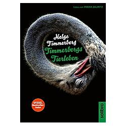 Timmerbergs Tierleben. Helge Timmerberg  - Buch